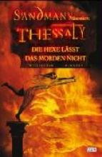 Willingham, Bill Sandman präsentiert 01. Thessaly - Die Hexe lässt das Morden nicht
