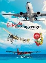 Wagner, Timo Entdecke die Flugzeuge