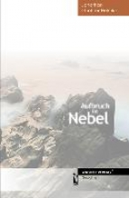 Helmke, Jonathan Günther Aufbruch im Nebel