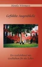 Wittmann, Monika Gefhlte Augenblicke