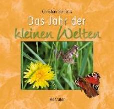 Behrens, Christian Das Jahr der kleinen Welten