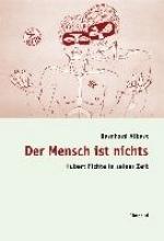 Albers, Bernhard Der Mensch ist nichts