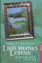 Forkel-Schadow, Hildegard Lied meines Lebens
