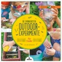 Heinecke, Liz Lee Die spannendsten Outdoor-Experimente für Kinder