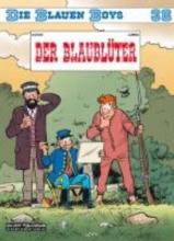 Cauvin, Raoul Die Blauen Boys 36: Der Blaublter