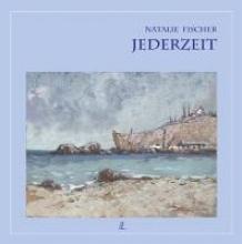 Fischer, Natalie Jederzeit