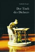 Loges, Gabriele Der Tisch des Dichters