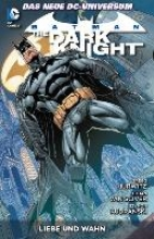 Hurwitz, Gregg Batman: The Dark Knight 03: Liebe und Wahn