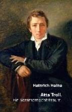 Heine, Heinrich Atta Troll. Ein Sommernachtstraum.