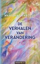 Marianne Carolus , De verhalen van verandering
