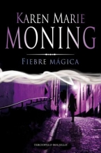 Moning, Karen Marie Fiebre Magica = Magic Fever