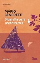 Benedetti, Mario Biografía para encontrarme Finding a Biography