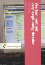 Jessica Hesselink , Werken met het verpleegkundig dossier
