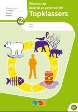 Topklassers Wetenschap Kijkje in de dierenwereld 5 ex / Gr 5/6 / deel Werkboek