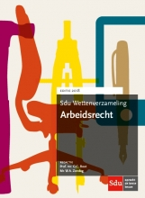 , Sdu Wettenverzameling Arbeidsrecht. Editie 2018