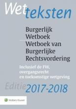 Wetteksten Burgerlijk Wetboek/Wetboek van Burgerlijke Rechtsvordering 2017-2018