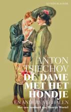 Anton  Tsjechov De dame met het hondje en andere verhalen