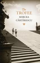 Mircea  Cartarescu De trofee