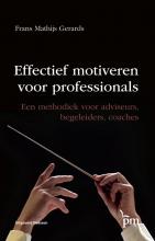 Frans Mathijs Gerards , Effectief motiveren voor professionals