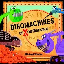 Michael  Whaite Dinomachines op ontdekking