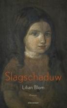 Lilian  Blom Slagschaduw