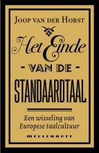 Joop van der Horst , Het einde van de standaardtaal