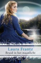 Laura  Frantz Bruid in het maanlicht