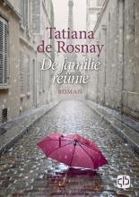 Tatiana de Rosnay , De familiereünie