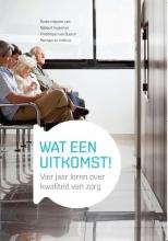 Monique te Velthuis Robbert Huijsman  Frederique van Duuren, Wat een uitkomst!