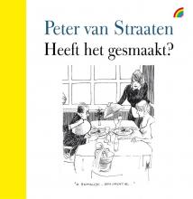 Peter van Straaten Heeft het gesmaakt?