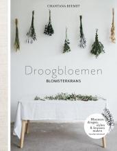 Chantana Reemst , Droogbloemen blomsterkrans
