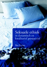 Ilse Cornu , Seksuele ethiek in dynamisch en kwalitatief perspectief