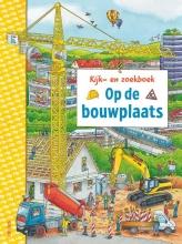 Christina Braun , Kijk-en zoekboek - Op de bouwplaats
