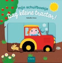 Nathalie  Choux Dag kleine tractor!