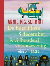 Annie M.G. Schmidt , De heerlijkste 5 december in vijfhonderdvierenzeventig jaar