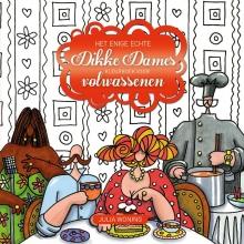 Het enige echte Dikke Dames kleurboek voor volwassenen