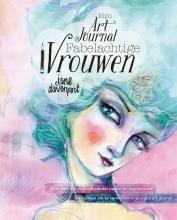 Jane  Davenport Mijn art journal fabelachtige vrouwen
