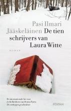 Pasi Ilmari  Jääskeläinen De tien schrijvers van Laura Witte