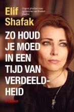Elif Shafak , Zo houd je moed in een tijd van verdeeldheid