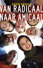 Karim Amghar , Van radicaal naar amicaal