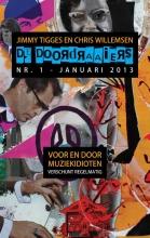 Chris  Willemsen De Doordraaiers - Nr. 1 - januari 2013