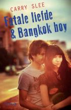 Carry Slee , Fatale liefde & Bangkok boy