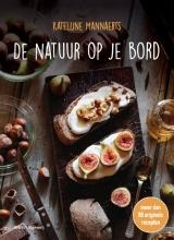 Katelijne Mannaerts , De natuur op je bord