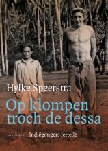Hylke  Speerstra Op klompen troch de dessa (Friese editie)