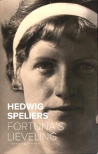 Hedwig  Speliers Fortuna`s lieveling
