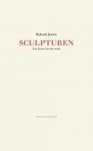Roland  Jooris Sculpturen. Een keuze uit het werk