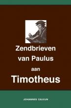 Johannes Calvijn , Uitlegging op de Zendbrieven van Paulus aan Timotheüs