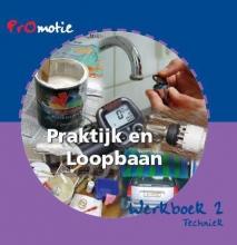 Jan  Bakker, Jany  Brussaard, Harold  Jongsma, Hanneke  Molenaar PROMOTIE PL 2 WERKBOEK 2 TECHNIEK