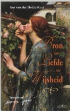 A. van der Heide-Kort Bron van liefde en wijsheid