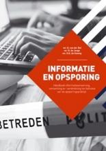 H.G. de Koning D. van der Bel  B. de Jonge, Informatie en Opsporing